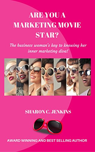 Movie Star?: The business woman's key to knowing her inner marketing diva. (English Edition) (Movie-star-frauen)