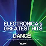Electronica's Greatest Hits by Various Artists (2015-08-03)