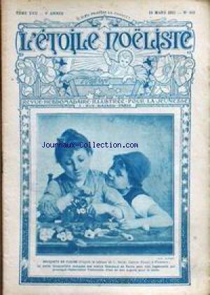 ETOILE NOELISTE (L') [No 410] du 16/03/1922 - BOUQUETS DE FLEURS - TABLEAU DE L. BECHI - PRESTIDIGITATION - JEUX D'ESPRIT. par Collectif