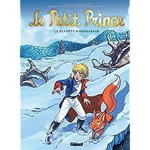 Le Petit Prince - Tome 22: La Planète d'Ashkabaar