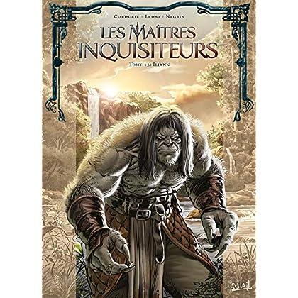 Les Maîtres inquisiteurs T13 : Iliann