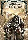 Les Maîtres inquisiteurs, tome 13 : Iliann par Cordurié