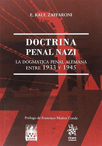 Doctrina Penal Nazi por Eugenio Raul Zaffaroni