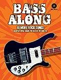 Bass Along - 10 More Rock Songs