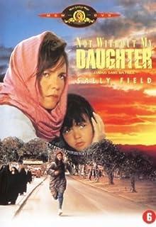 Nicht ohne meine Tochter / Not Without My Daughter ( )