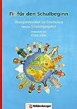 ABC der Tiere: Fit für den Schulbeginn: Übungsmaterial zur Einschulung inklusive Schuleingangstest