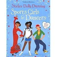 Sticker Dolly Dressing: Sports Girls & Dancers (Usborne Sticker Dolly Dressing) by Fiona Watt (1-May-2012) Paperback