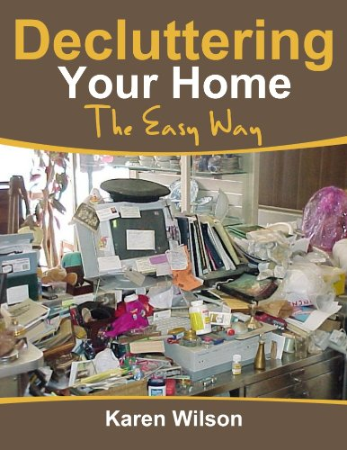 decluttering-your-home-the-easy-way-the-complete-guide-on-decluttering-get-tips-on-organizing-and-br