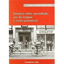 Estudios sobre aprendizaje, uso de lenguas y teoría gramatical (Biblioteca de Investigación)
