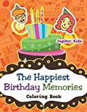 Best Jupiter Kids Kid Books For 4 Year Olds - The Happiest Birthday Memories Coloring Book Review