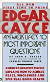 Edgar Cayce Answers Life's 10 Most Important Questions by Edgar Evans Cayce (June 01,1989)