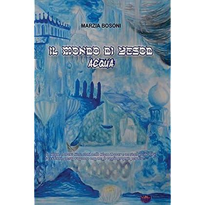 Acqua: Il Mondo Di Yesod