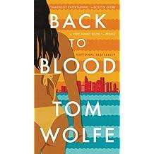 Back to Blood: A Novel (English Edition)
