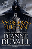 A Sorceress of His Own (The Gifted Ones Book 1)