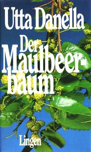 Der Maulbeerbaum - Roman