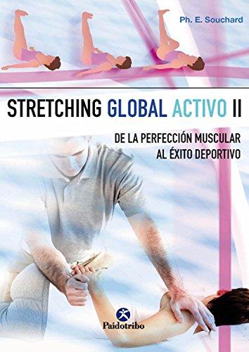 Stretching global activo II (Medicina) por Philippe E. Souchard