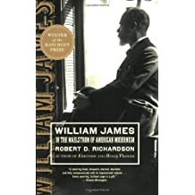 William James: In the Maelstrom of American Modernism by Robert D. Richardson (2007-09-14)