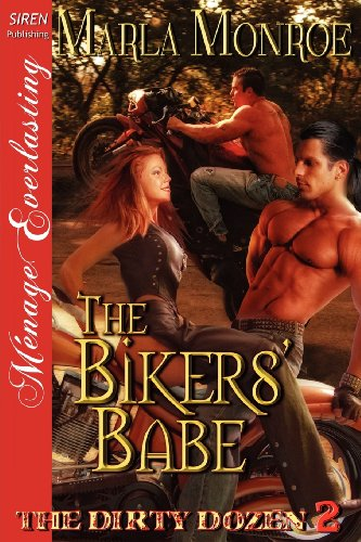 The Bikers' Babe [The Dirty Dozen 2] (Siren Publishing Menage Everlasting) (Dirty Dozen, Menage Everlasting)