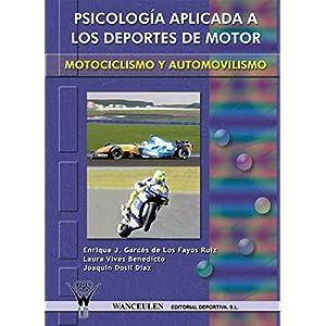 Psicología aplicada a los deportes de motor: Motociclismo y automovilismo
