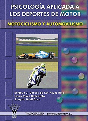 Psicología aplicada a los deportes de motor: Motociclismo y automovilismo (Spanish Edition)