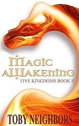 Magic Awakening (The Five Kingdoms Book 2) (English Edition)