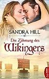 Die Zähmung des Wikingers (Die Wikinger-Saga 2)