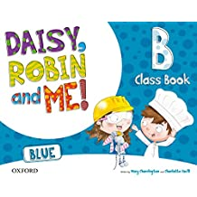 Pack Daisy, Robin & Me! Level B. Class Book (Color Azul) (Daisy, Robin and Me!) - 9780194807654
