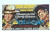 El hombre que mató a Liberty Valance Póster de película belga - 28 cm x 44 cm 11 x 17 en James Stewart John Wayne Vera Miles Lee Marvin Edmond o ' Brien Andy Devine
