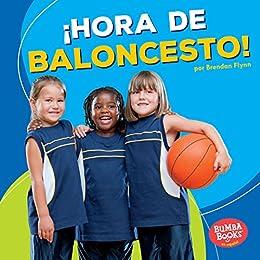Hora de baloncesto! (Basketball Time!) (Bumba Books ® en español ...