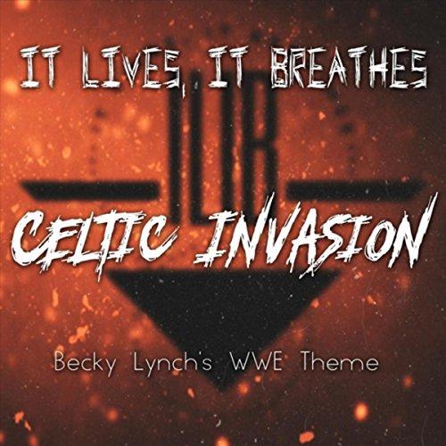 Celtic Invasion (Becky Lynch's WWE Theme) (Wwe Theme Music)