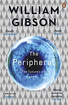 The Peripheral by [Gibson, William]
