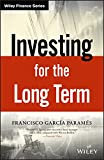Investing for the Long Term (Wiley Finance) (English Edition)