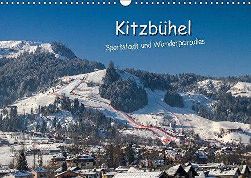 Kitzbühel, Sportstadt und Wanderparadies (Wandkalender 2018 DIN A3 quer): Bilder aus Kitzbühel, passend zu den Jahreszeiten. (Monatskalender, 14 Seiten ) (CALVENDO Orte)