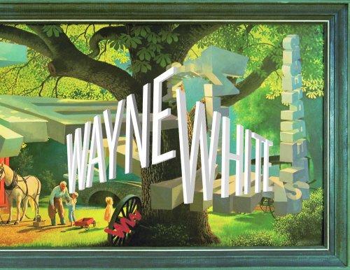 Wayne White : maybe now i'll get the respect i so richly deserve