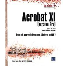 Acrobat XI pour PC/Mac (version Pro) - Pour qui, pourquoi et comment fabriquer un PDF ?