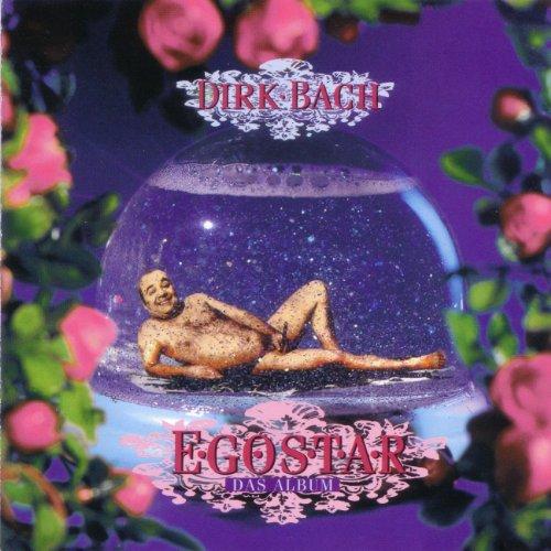Dirk Bach - Egostar