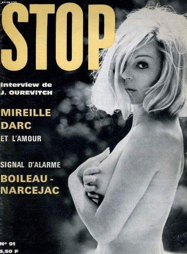 Stop. Magazine Artistique et Littéraire. Mensuel - 8e Année - N° 91 - 1969. Mireille Darc et l' Amour (interview de Jacques Ourevitch) - Les