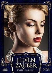 Hexenzauber: Ewige Einsamkeit (Hexen-Saga 1)