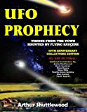 UFO Prophecy: Visions From the Town Haunted By Flying Saucers - 50th Anniversary Collectors Edition