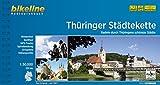 Bikeline Radtourenbuch: Thüringer Städtekette - Die schönsten Städte in Thüringen - 1 : 50.000, 225 km, wetterfest/reißfest, GPS-Tracks Download - Esterbauer