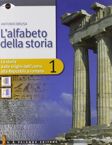 L'alfabeto della storia - Volume 1 + Tre Dimensioni 1 + DVD 1 per il primo biennio