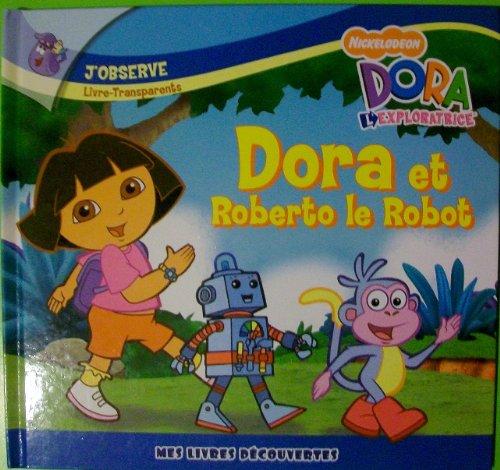 DORA ET ROBERTO LE ROBOT