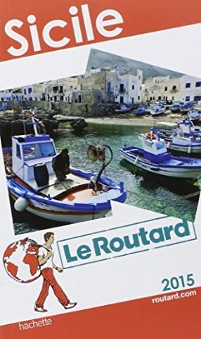 Guide du Routard Sicile 2015 de Collectif (29 octobre 2014)