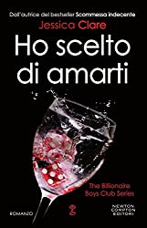 Ho scelto di amarti (The Billionaire Boys Club Series Vol. 5)