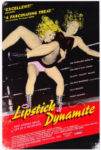 Lipstick & Dynamite, Piss & Vinegar: The First Ladies of Wrestling Plakat Movie Poster (27 x 40 Inches - 69cm x 102cm) (2004) B (Usa Wrestling Poster)