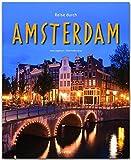 Reise durch AMSTERDAM - Ein Bildband mit über 190 Bildern auf 140 Seiten - STÜRTZ Verlag