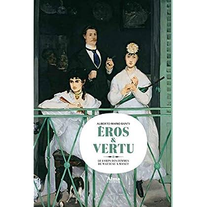 Eros & vertu