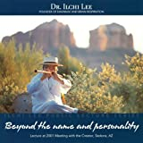 Beyond the Name and Personality: Ilchi Lee Public Lecture Series