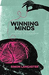 Winning Minds: Secrets From the Language of Leadership