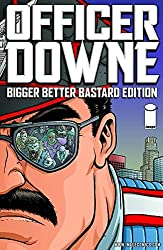 Officer Downe: Bigger Better Bastard Edition by Joe Casey (2012-01-03)